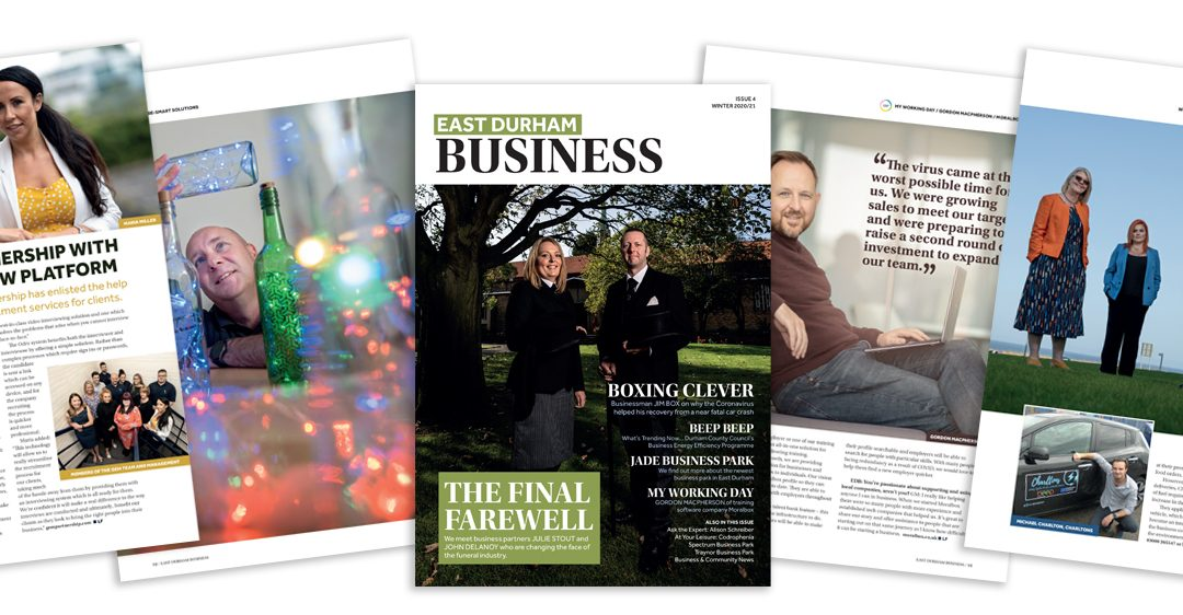 ISSUE FOUR OF EAST DURHAM BUSINESS MAGAZINE OUT NOW